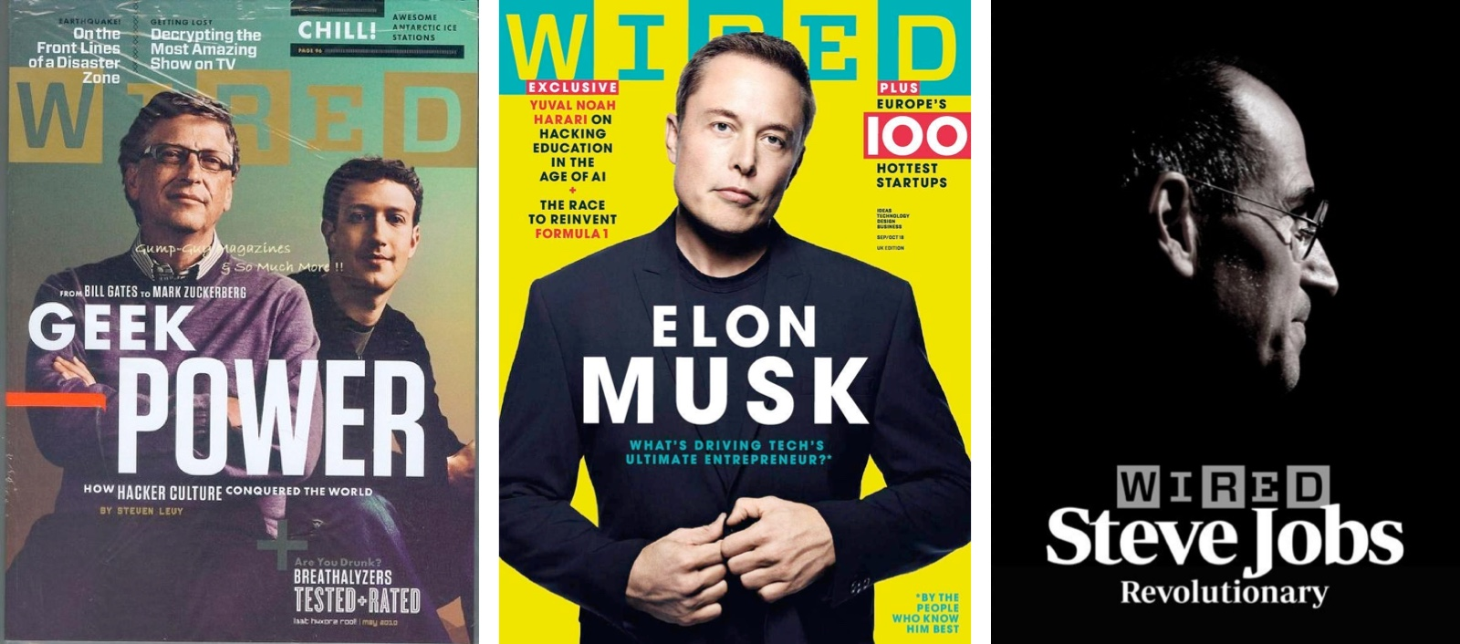 "three WIRED magazine covers; the first says ""geek power"" and has a photo of zuckerberg and gates; the second says ""elon musk: what's driving the world's greatest entrepreneur""; the third says ""steve jobs: revolutionary"""